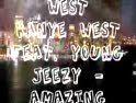 Kanye West Ft Young Jeezy - Amazing,