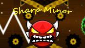 【Geometry Dash】享受优美的小调吧~ 我的第5个insane demon:Sharp Minor by Giron 100%