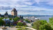 魁北克 大城(堡)小镇 Quebec 2018