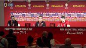 篮球世界杯土耳其赛后新闻发布会