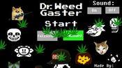 超沙雕ut同人 dr.weed-gaster dr.杂草gaster