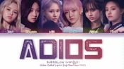 乐华韩国女团everglow adios 歌词版,转自油管https://m.youtube.com/watch?v=HGiz6QNo0Q0