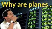 「译学馆·双语」飞机为什么会晚点?飞机晚点的五大原因【Captain Joe】