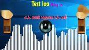 #32. ng Cp Nhc Sng Test Loa-越南合奏曲