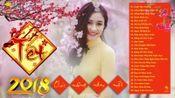 Nhc Xun Remix 2018 Si ng新年动感越南鼓舞曲.1-8