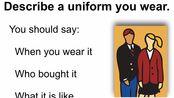 雅思口语2020年1-4月 新题 Part 2 Describe a uniform you wear.