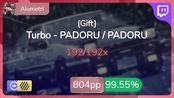 [Live] Alumetri   Turbo - PADORU / PADORU [Gift] +HDDT 99.55% {#2 804pp FC} - os
