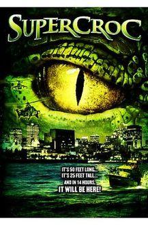 超级鳄鱼(恐怖片)