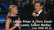 【LeAnn Rimes & Chris Isaak】The Lonely Island Medley 2009.05.31
